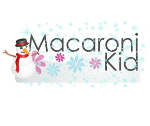 Welcome to a Holiday Bonus Issue of Macaroni Kid!