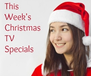This  Week's Christmas TV Special Shows and Movies