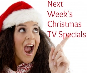 Next Week's Christmas TV Special Shows and Movies