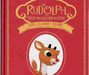 RUDOLPH THE RED–NOSED REINDEER®