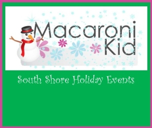 South Shore Holiday Events - NEW EVENTS ADDED