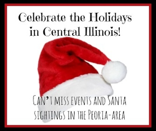 Celebrate the Holidays in Central Illinois!