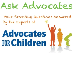 Ask Advocates: Your Parenting Questions Answered