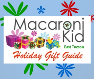 Find GREAT gifts in the 2014 East Tucson Mac Kid Holiday Gift Guide!