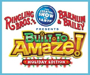 GIVEAWAY: Ringling Bros. Presents Built To Amaze!--Holiday Edition!