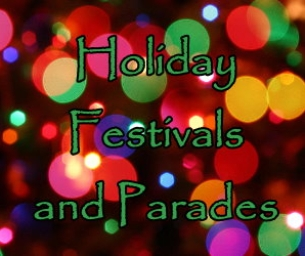 Holiday Festivals and Parades