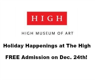 Holiday Happenings at The High - FREE Admission Dec. 24!