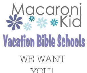 VACATION BIBLE SCHOOLS WANTED