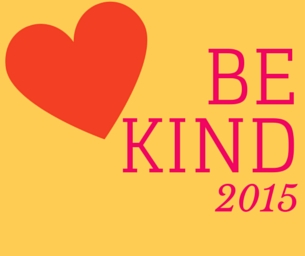2015 Resolution: Be Kind