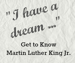 Get to Know Martin Luther King Jr.