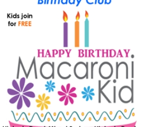 Happy Birthday to This Month's Special Macaroni Kids