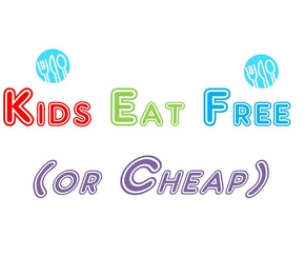 Kids Eat Free (or Cheap) Directory