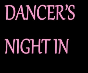 Dancer's Night In at En Pointe Dance Academy – January 31