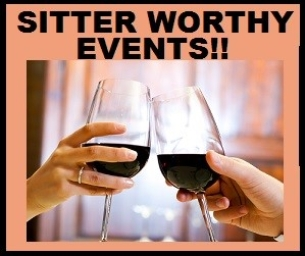 """DATE NIGHT & GIRLS NIGHT OUT """"SITTER-WORTHY"""" EVENTS!!"""