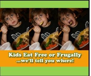 Kids Eat Free or Cheap