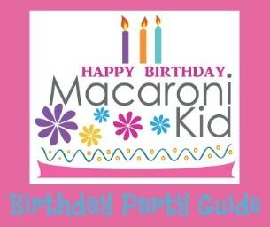 Macaroni Kid's Birthday Guide!
