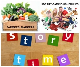 Quick Links to Farmers' Markets, Story Times, & Family Gaming