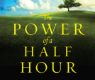The Power of a Half Hour book Review