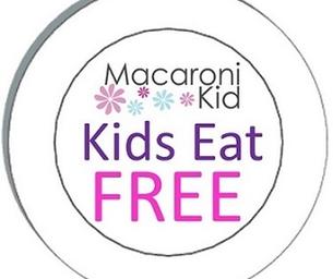 Macaroni Kids Eat FREE!