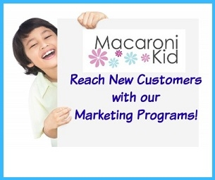 Book Your Macaroni Kid Marketing Package Now -- Lock in 2014 Rates!
