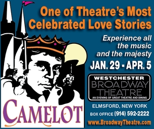 GIVEAWAY: Win 2 tickets to Camelot at the Westchester Broadway Theatre