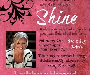 First Baptist Church Wauchula Presents: Shine