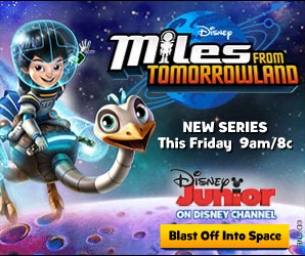 Miles from Tomorrowland – Disney Junior Series Premiere
