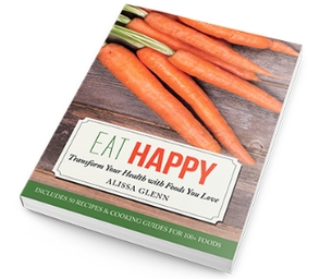 Giveaway! Eat Happy: Transform Your Health With Foods You Love