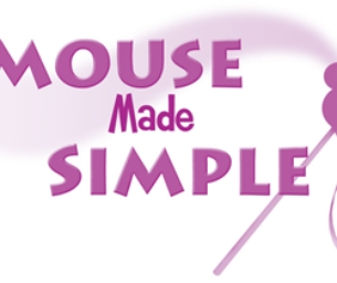 Mouse Made Simple