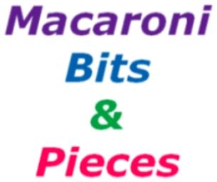 Macaroni Bits & Pieces