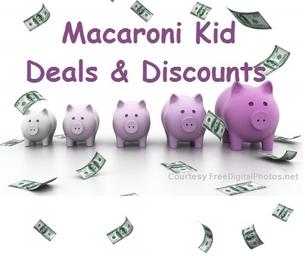 Macaroni Kid Deals, Steals and Discounts