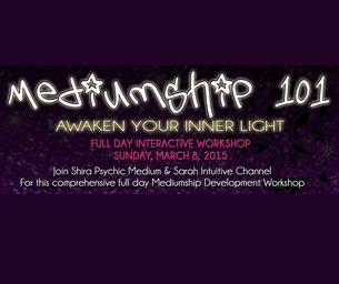 Tickets Still Available to Mediumship 101 & Awaken Your Inner Light