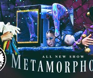 BIG APPLE CIRCUS PRESENTS METAMORPHOSIS!!