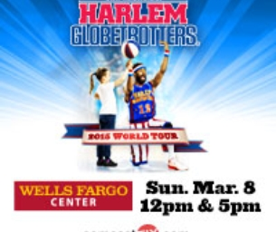Harlem Globetrotters at Wells Fargo March 8th
