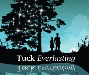 TUCK EVERLASTING WAS MAGICAL!