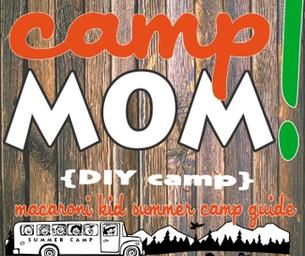 CAMP MOM : DIY