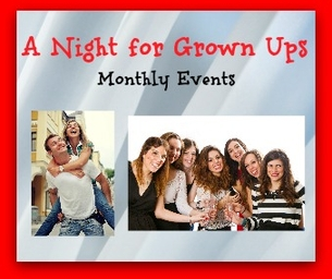 A Night for Grown Ups - April Events