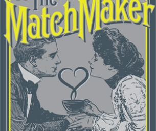The Matchmaker - Ticket Giveaway!