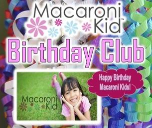MACARONI KID BIRTHDAY CLUB: Birthday's March 30-April 5