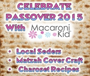 GET INTO THE PASSOVER SPIRIT WITH SEDERS, RECIPES & CRAFTS
