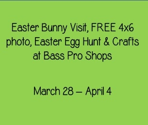Bass Pro Shops offers FREE & Fun Easter Activities