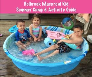 Holbrook Macaroni Kid Summer Camp & Activity Guide