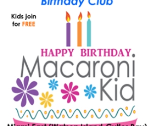 Birthday Shout-Outs to our special Macaroni Kids
