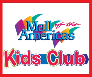 Mall of the Americas Kids Club Spring Break