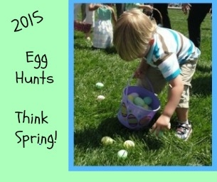 Egg Hunts - A Quick List For Our Area!