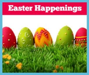 2015 Guide to Eggstraordinary Easter Happenings