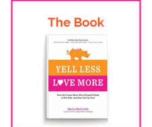 Book Giveaway: Yell Less, Love More
