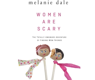 "On Our Bookshelf: ""Women Are Scary"""