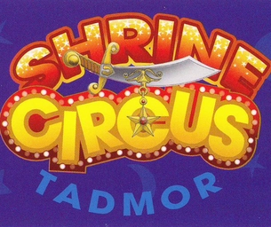 Go See the Tadmor Shrine Circus!!