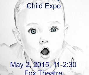The Atlanta Baby and Child Expo, May 2nd @ The Fox Theatre